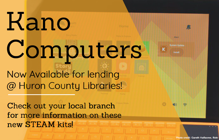 Kano Computer Kits now available for lending at Huron County Libraries! Check out your local branch for more information on these new STEAM kits!